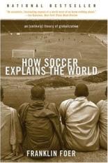 Soccer Explains the World